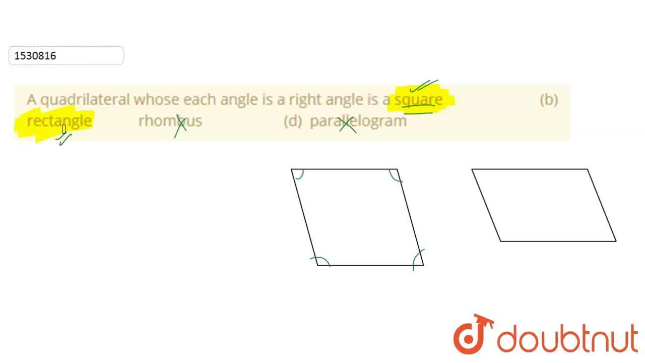 Solution for A quadrilateral whose each angle is a right angle