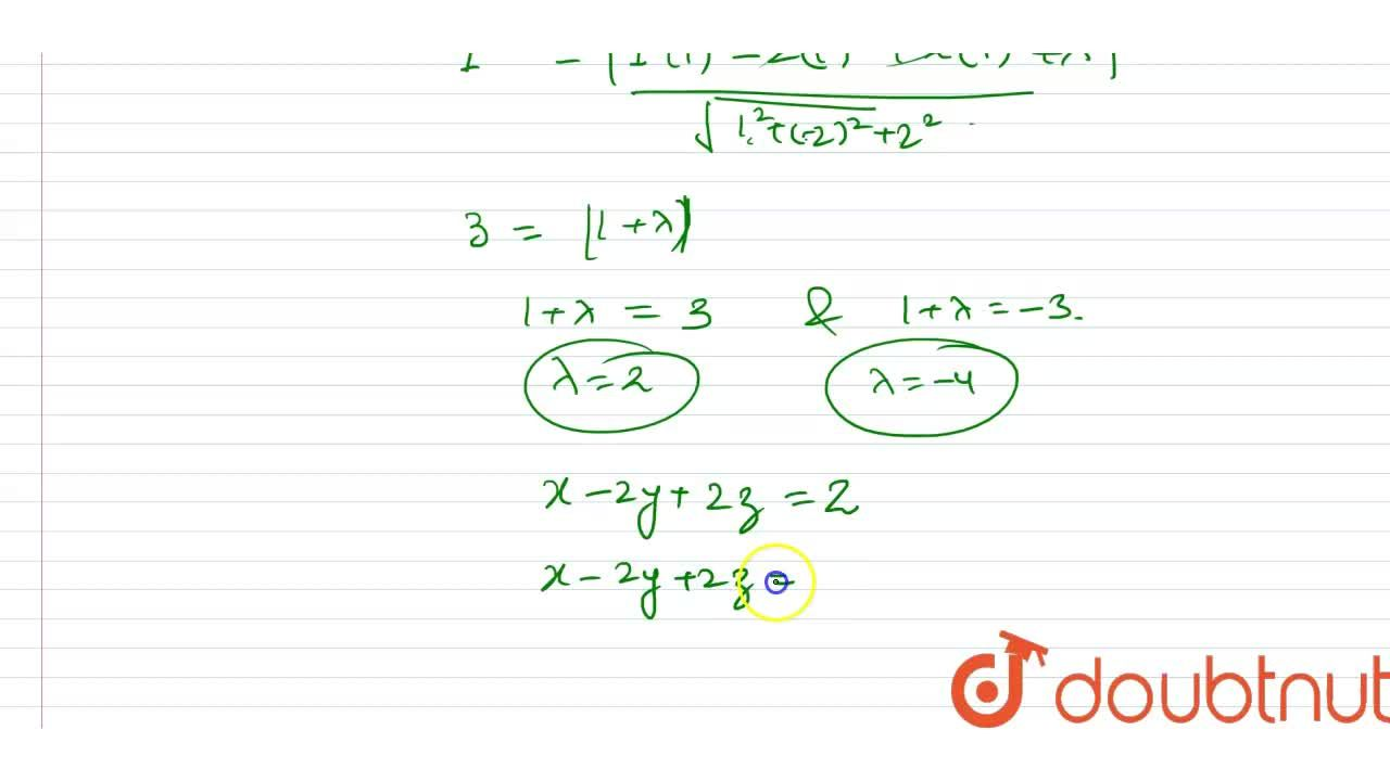 Solution for Find the equations of the plane parallel to the pl
