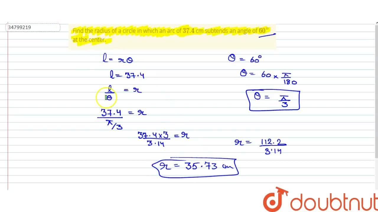 Solution for Find the radius of a circle in which an arc of 37