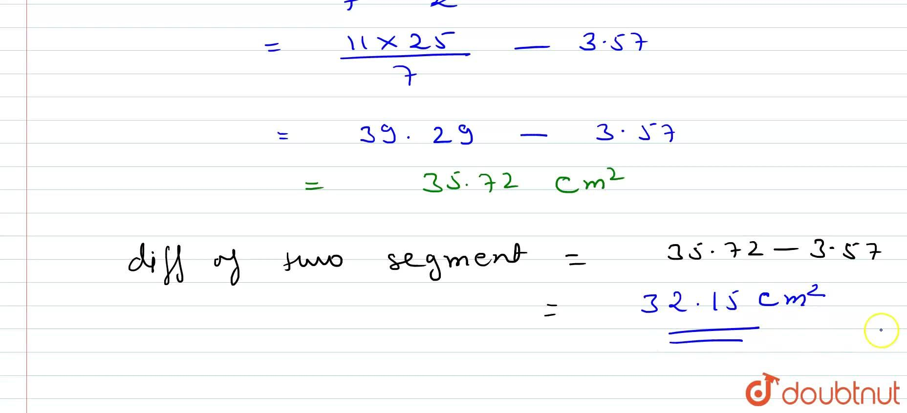 Find the differnce of the areas of two segments of a circle formed by a chord of length 5cm subtending an angle of 90^(@) at the centre.