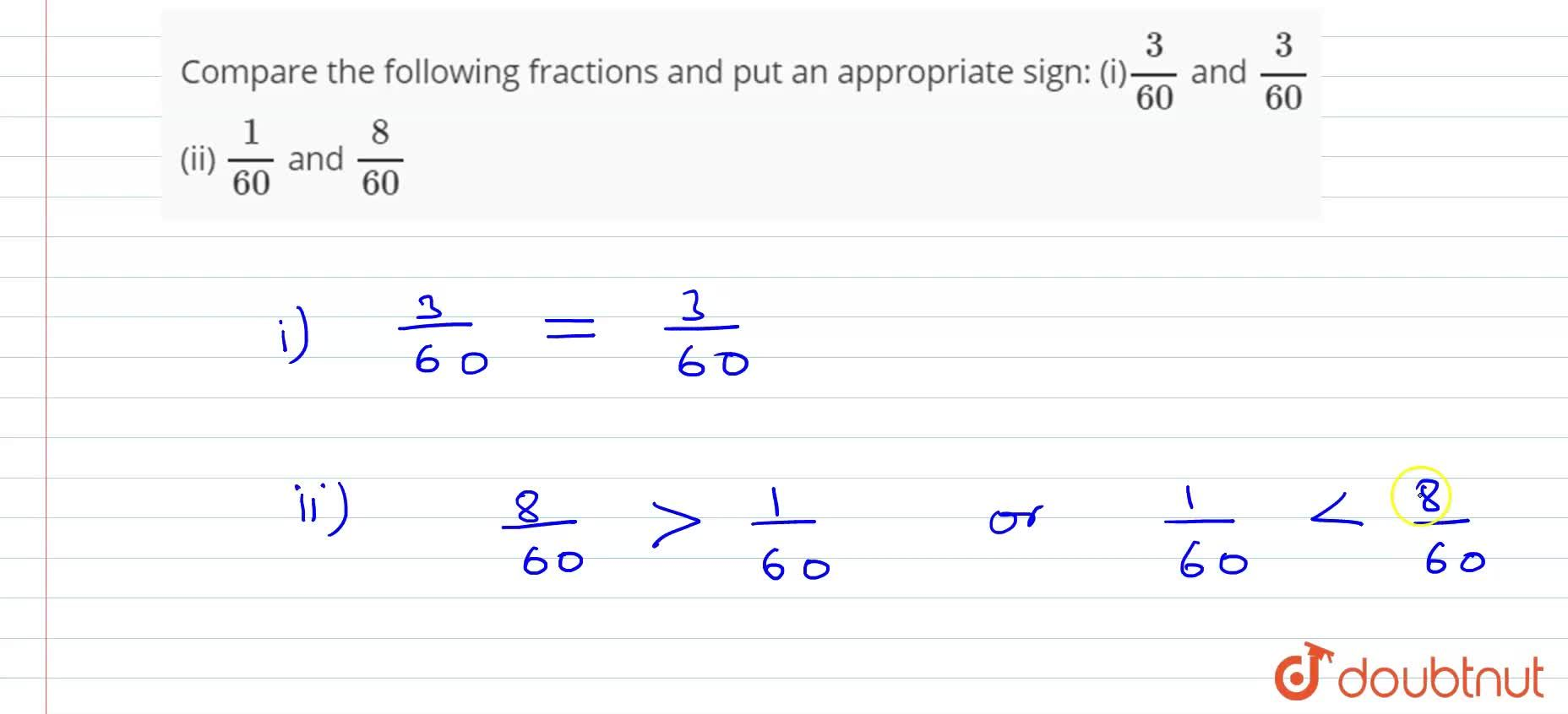 Solution for Compare the following fractions and put an   appro