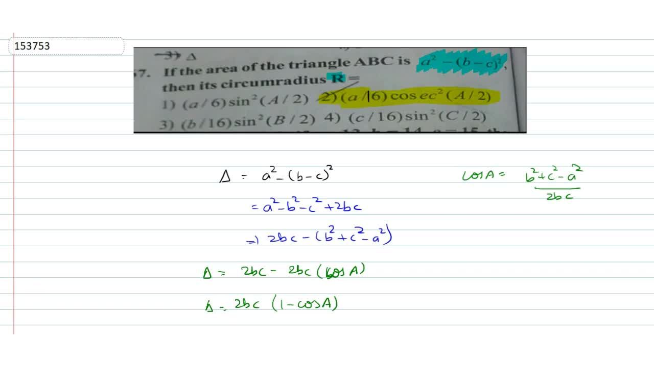 If the area of the triangle ABC is a^2-(b-c)^2 then its circumradius R is