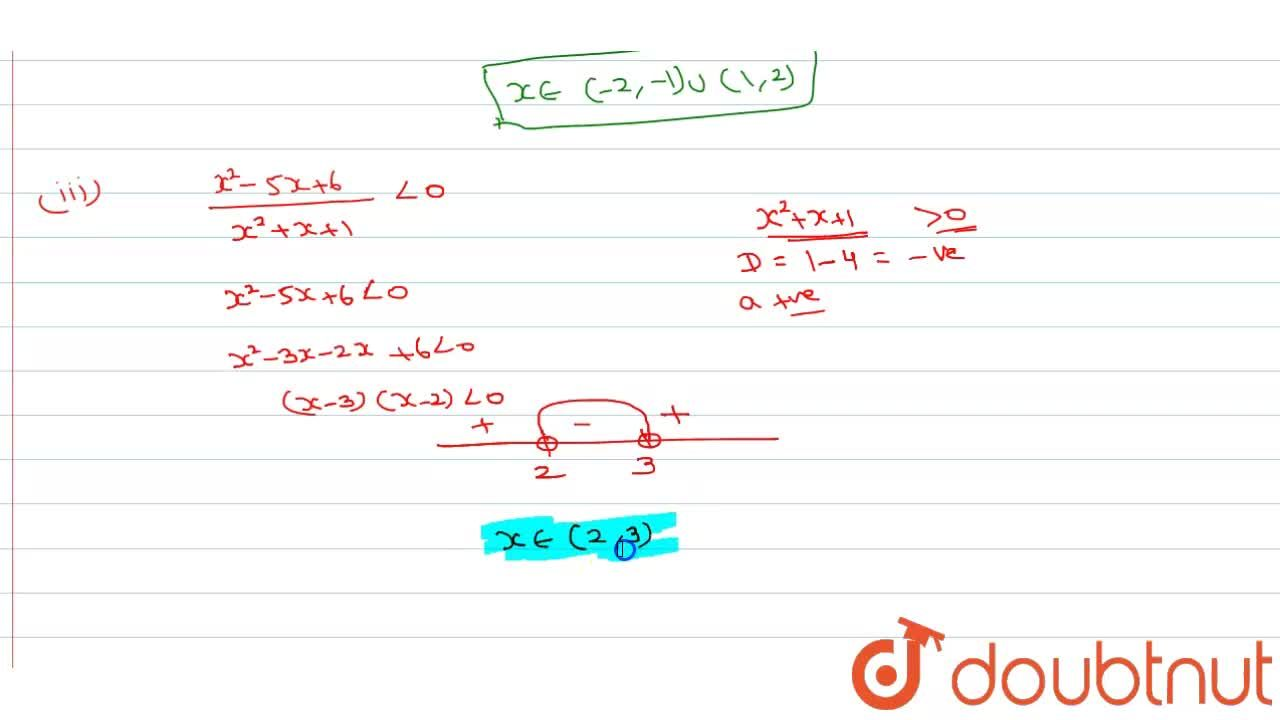 Solution for Solved the following inequations <br> {:((i), (x-