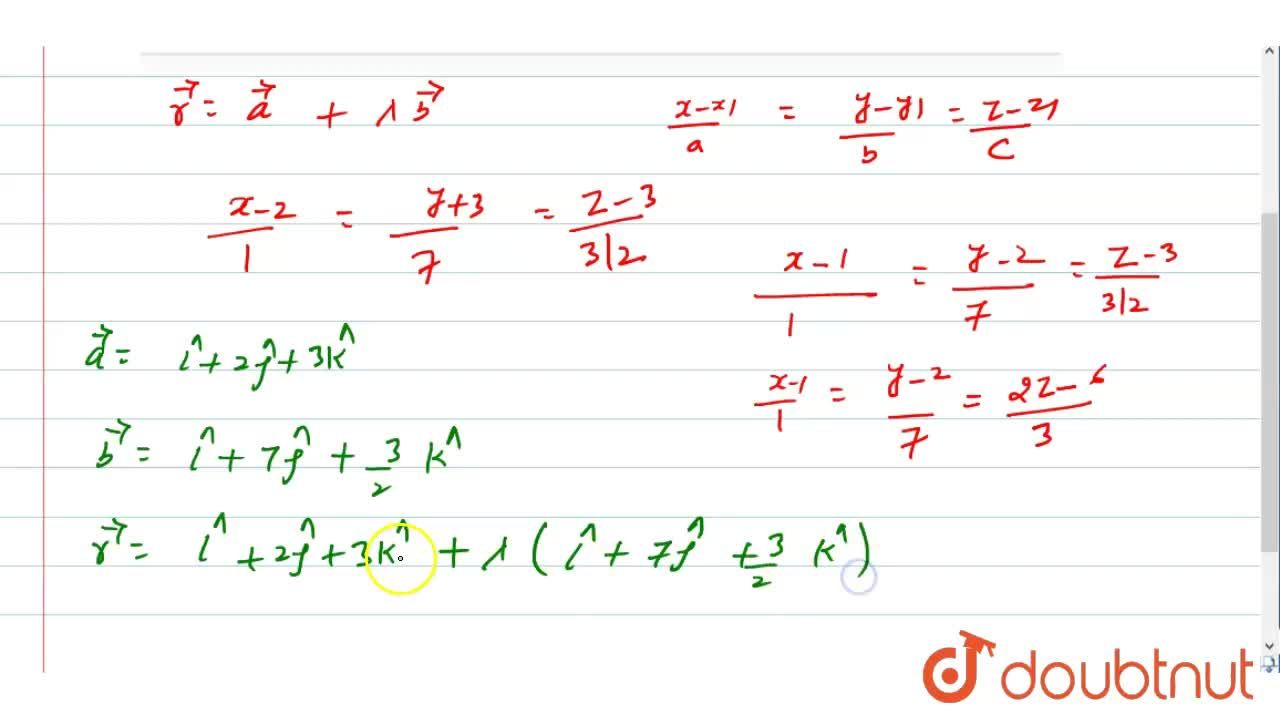 Solution for Find the Cartesian and vector equations of a line