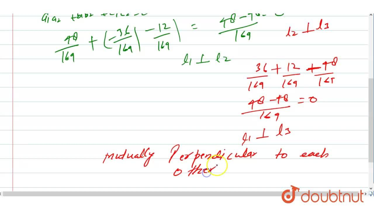 Solution for Show that the three lines with direction cosines