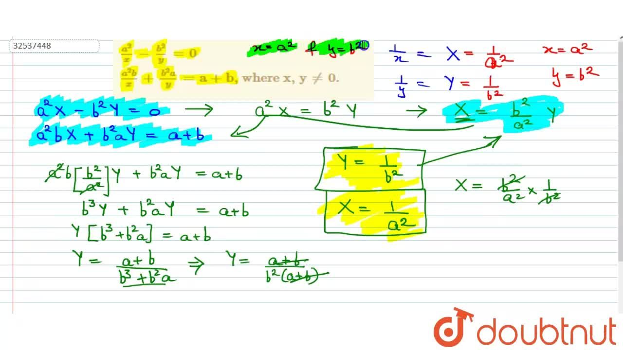 Solution for {:((a^(2)),(x) - (b^(2)),(y) = 0),((a^(2)b),(x)+(