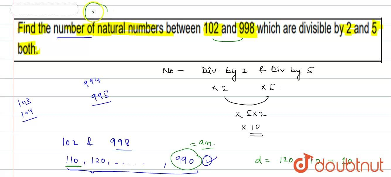 Solution for Find the number of natural numbers between 102 a