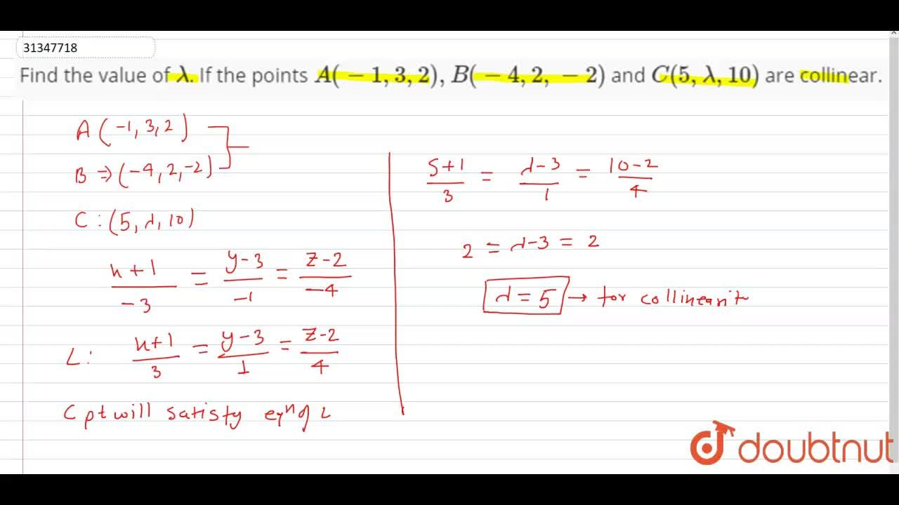 Solution for Find the value of  lambda. If the points A(-1,3