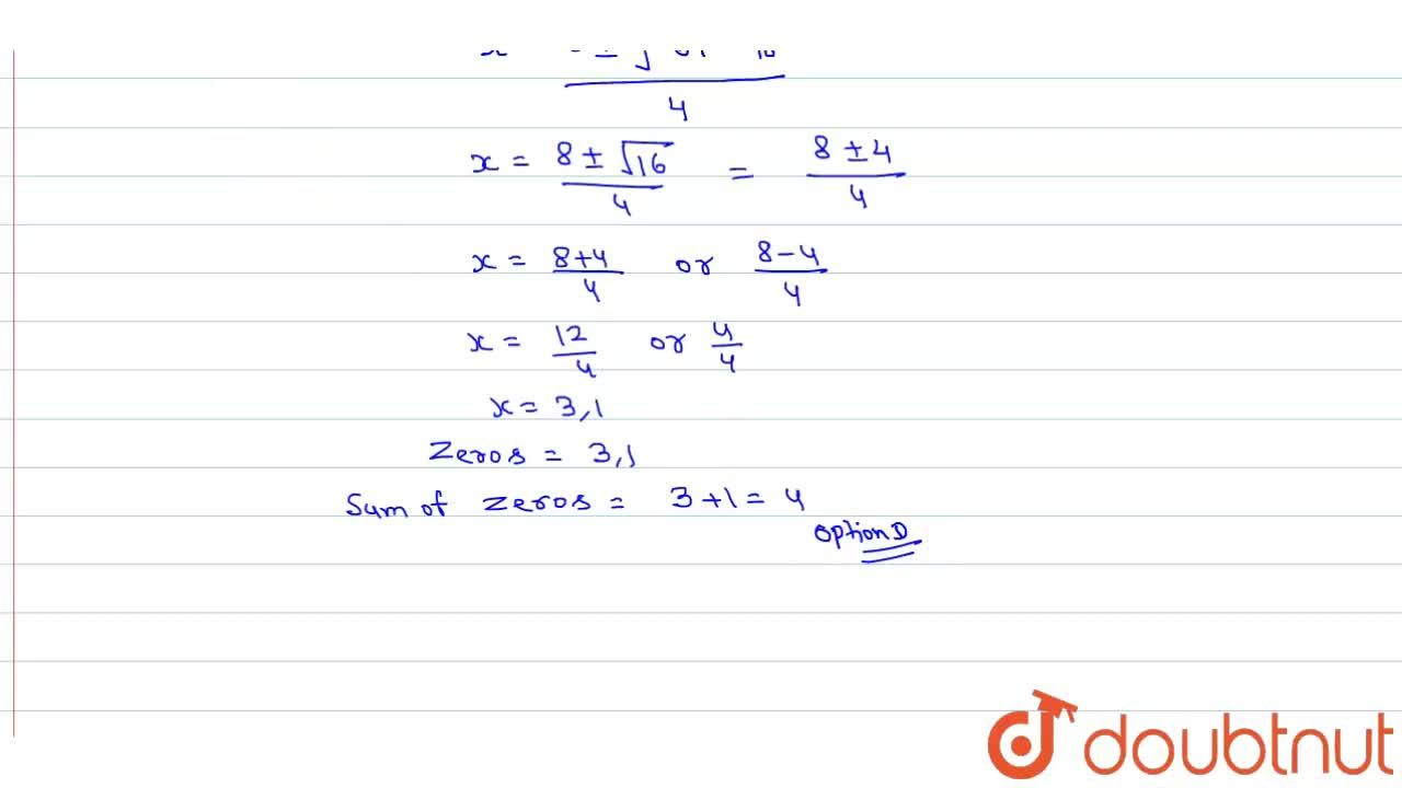 Solution for The sum of the zeroes of the polynomial 2x^(2) -