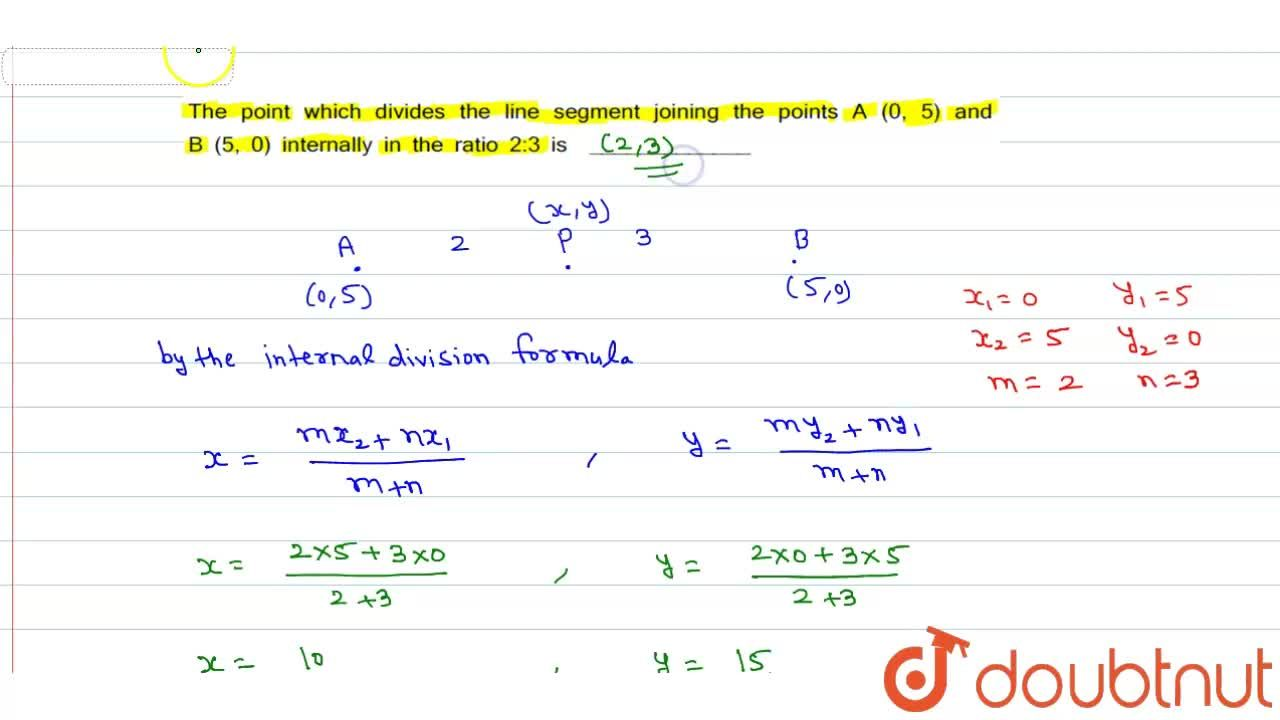 Solution for The  point which divides the line segment joining