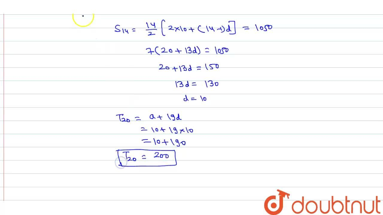 Solution for  If the sum of first 14 terms of an A.P. is 1050 a