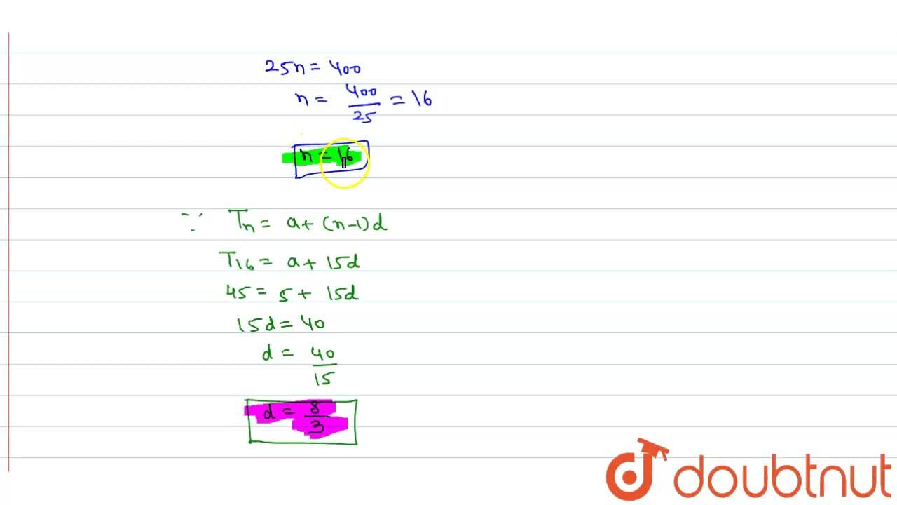 Solution for The first term of an A.P. is 5, the last term is 4