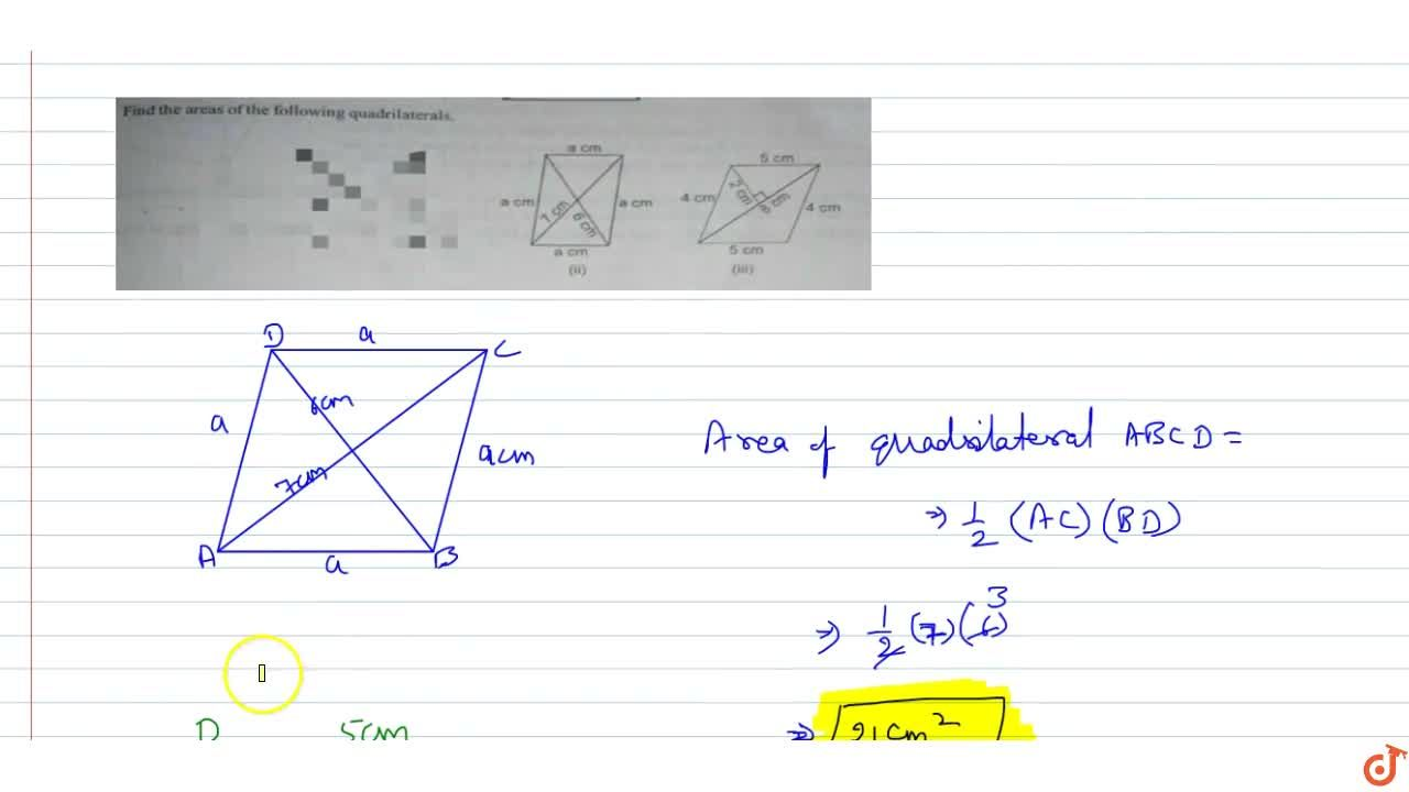 Solution for find the areas of the following quadrilaterals.