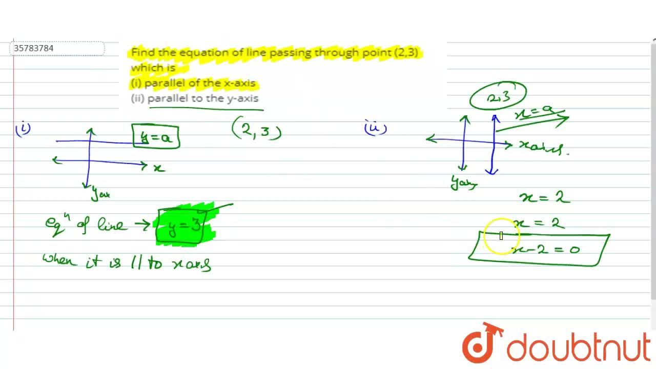 Solution for Find the equation of line passing through point (2