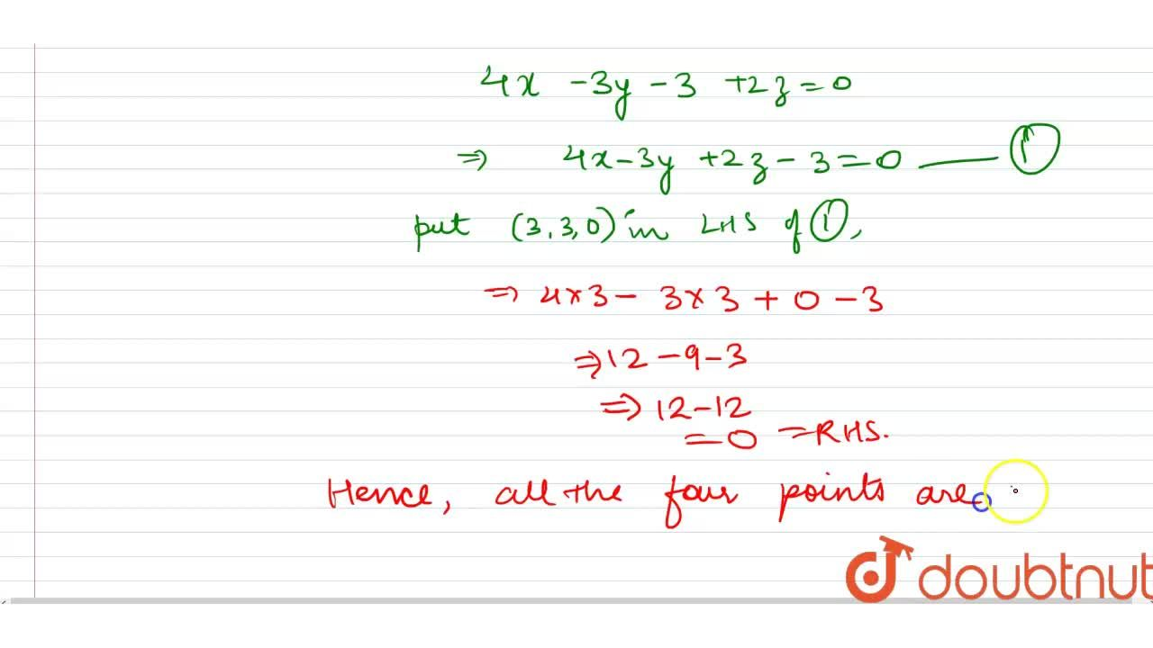 Solution for Show that the following points are coplanar: (0,\