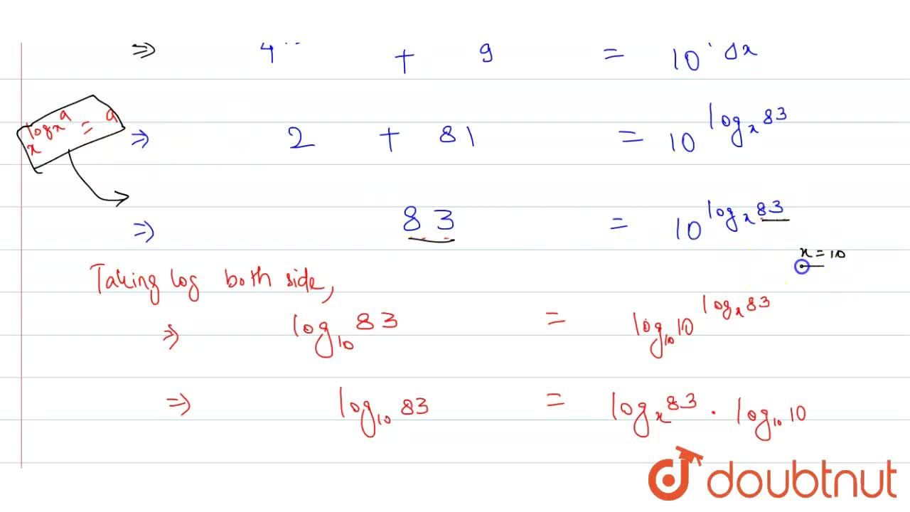 The value 'x' satisfying the equation, 4^(log_(g)3)+9^(log_(2)4)=10^(log_(x)83)is ____