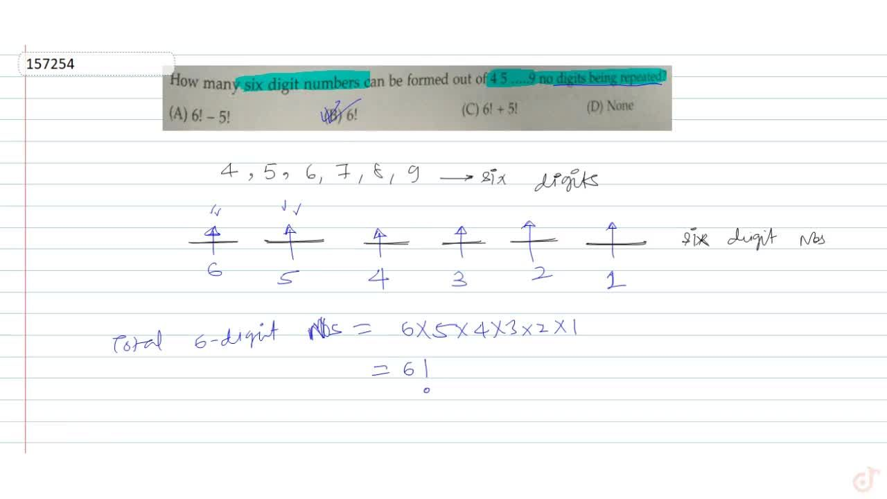 Solution for How many six digit numbers can be formed out of 4