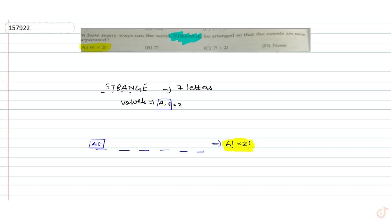Solution for  in how many ways can the word STRANGE be arrang