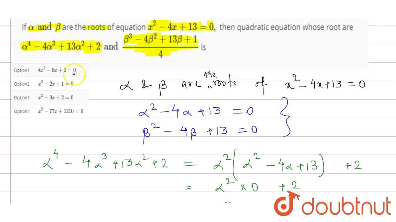 Solution for If alpha and beta are the roots of equation x^(