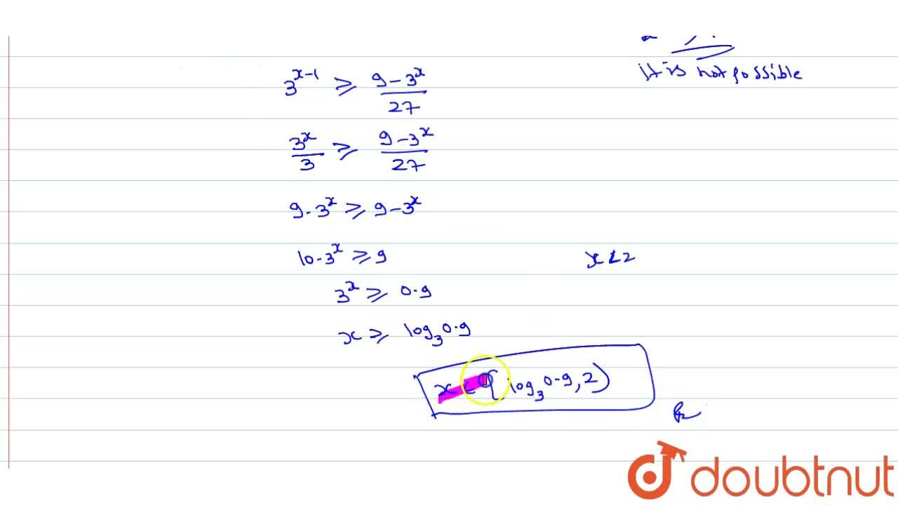 Solution for Solve(x-1),(log_(3)(9-3^(x))- 3) le 1.