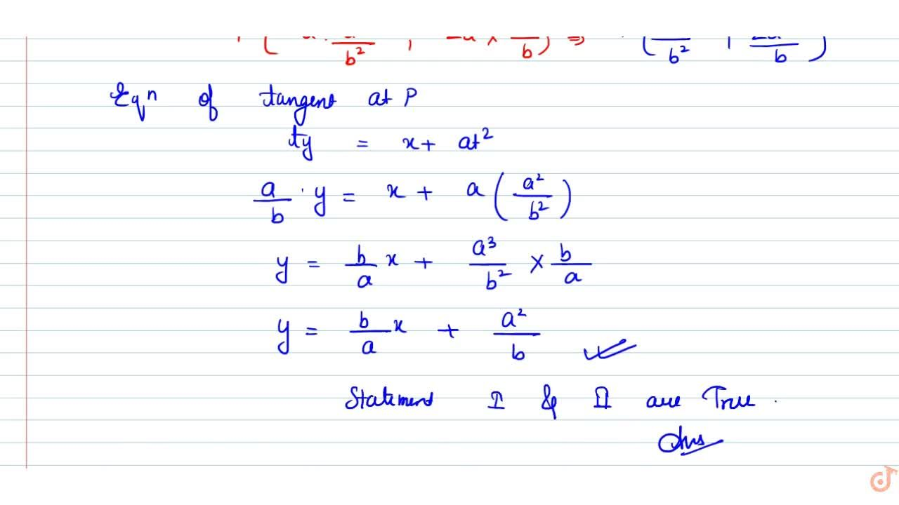 Solution for Statement 1: The line a x+b y+c=0 is a normal to