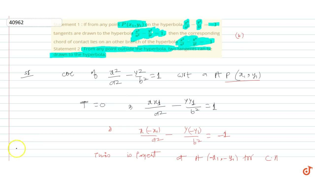 Solution for Statement 1 : If from any point P(x_1, y_1) on t