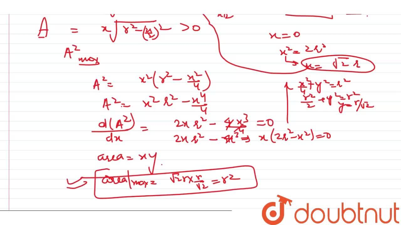 Solution for Rectangles are inscribed inside a  semicircle of r