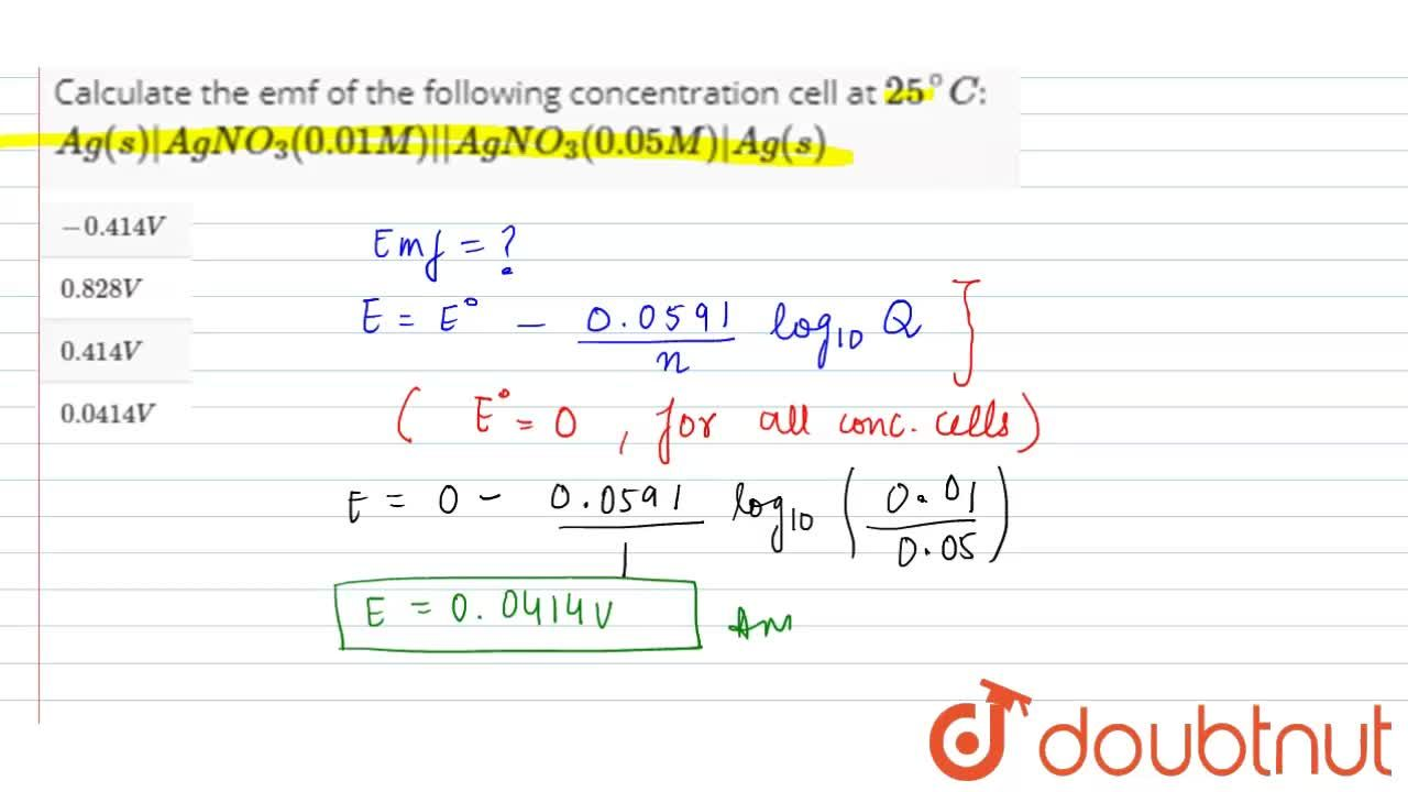Solution for Calculate the emf of the following concentration c