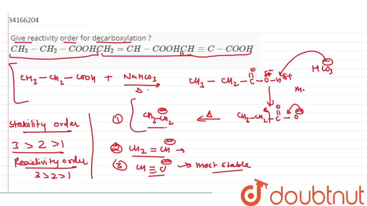 Solution for Give reactivity order for decarboxylation ? <br>