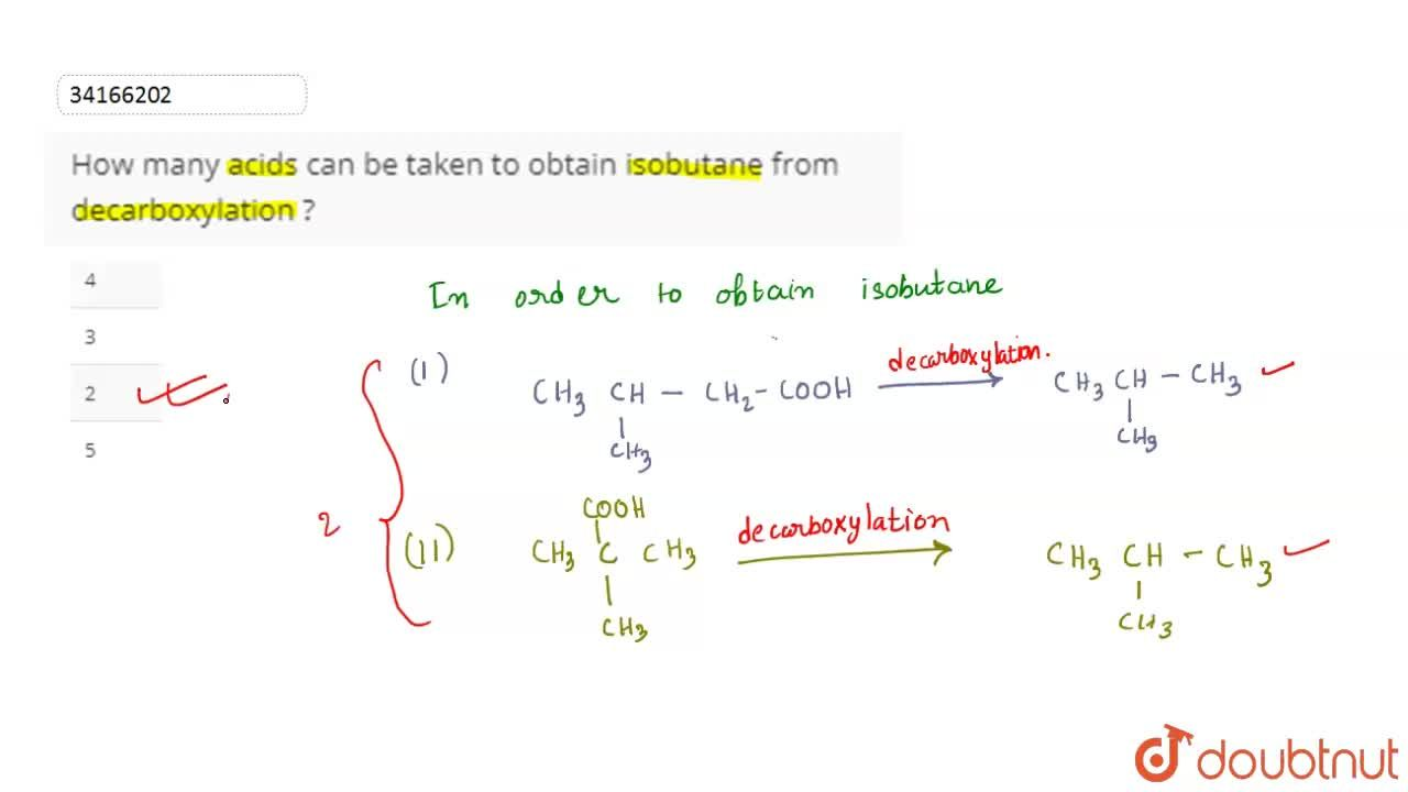 Solution for How many acids can be taken to obtain isobutane fr