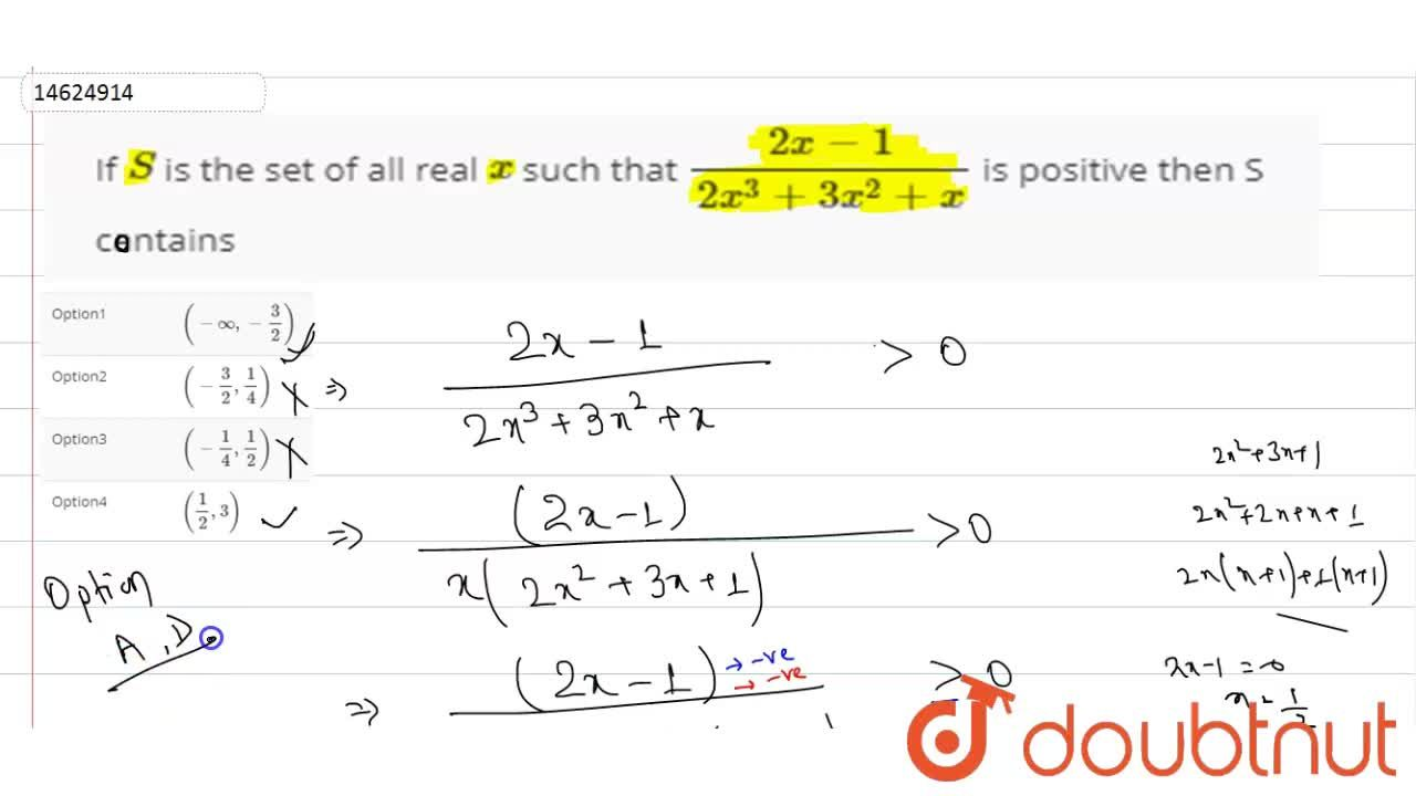 Solution for If S is the set of all real x such that (2x-1