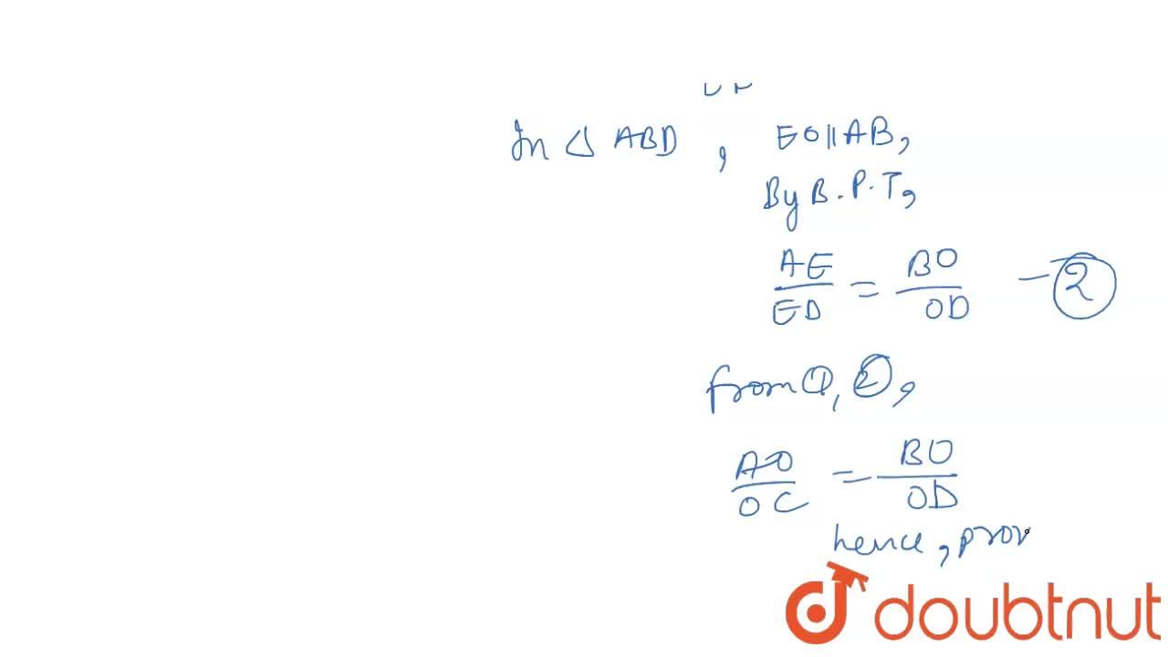 Solution for ABCD is a trapezium such that AB||CD. Its diagonal