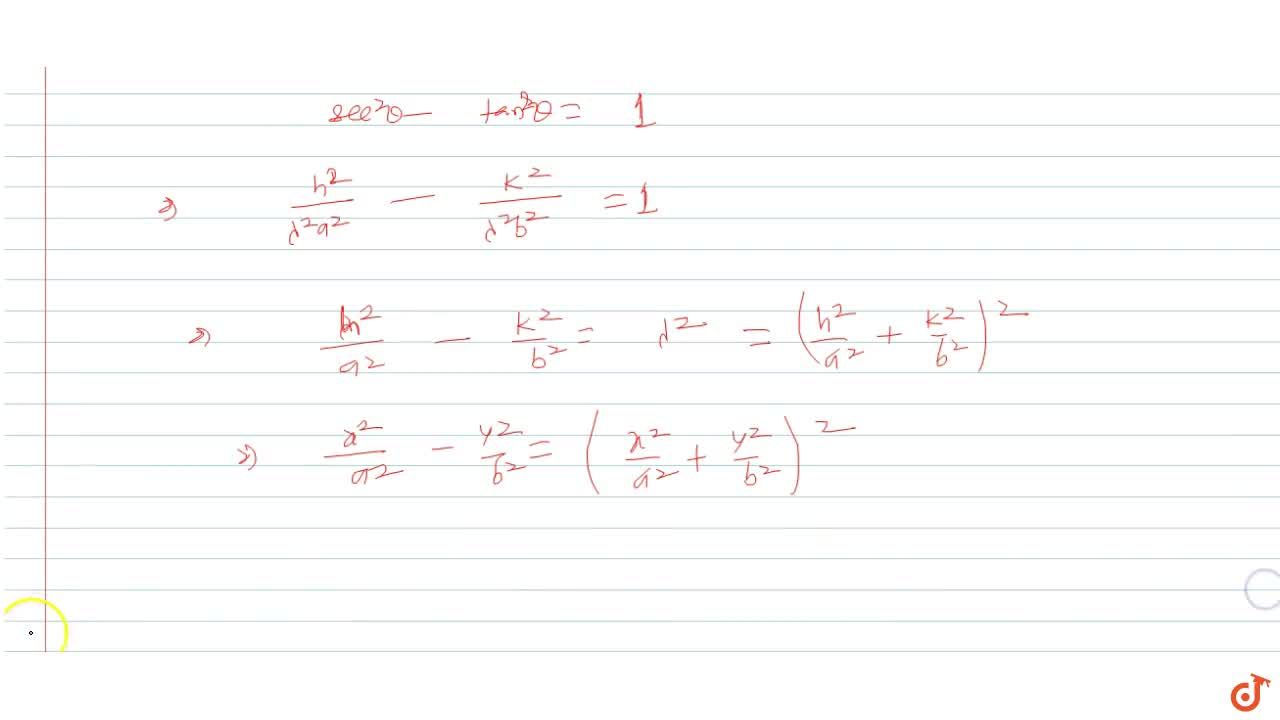 Solution for A tangent to the hyperbola (x^2),(a^2)-(y^2),(b^2