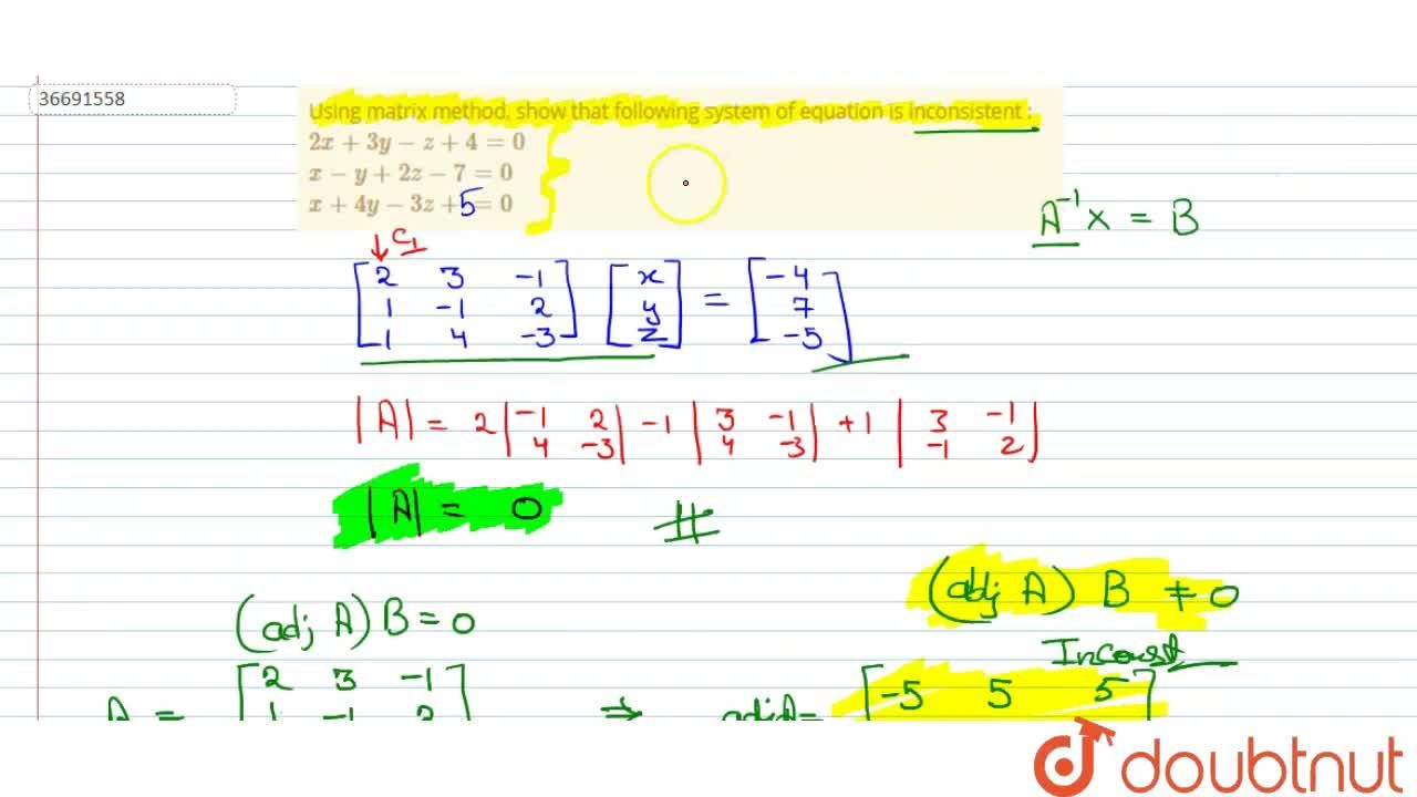Solution for Using matrix method, show that following system of