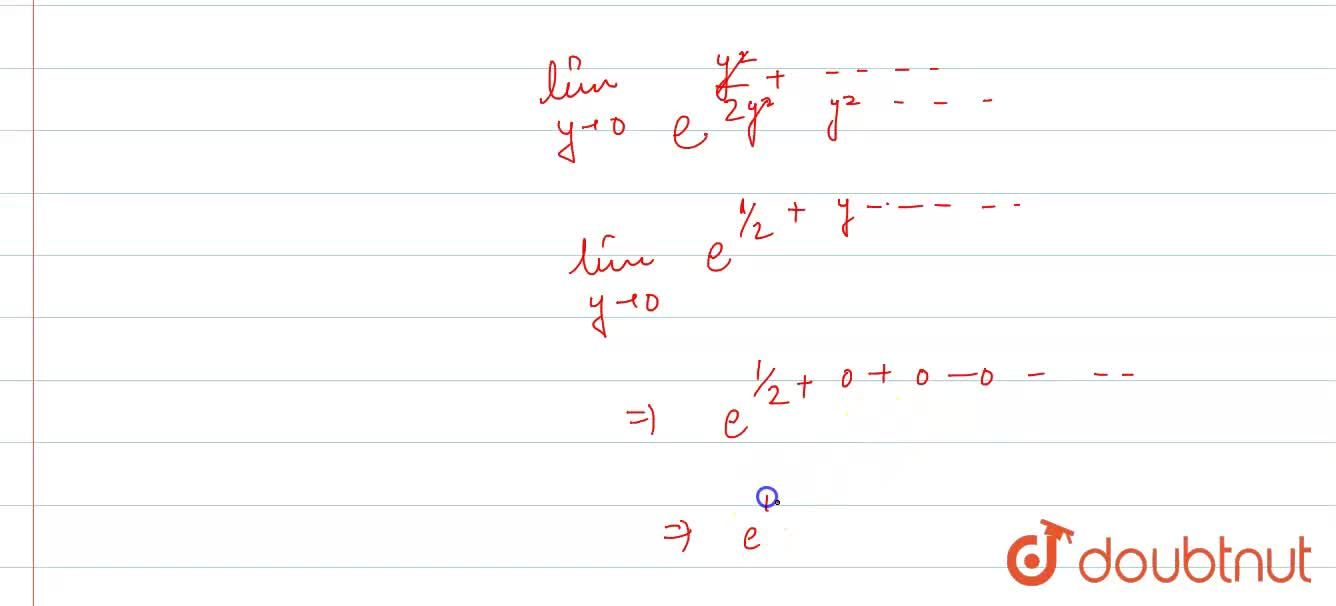 Solution for The value of lim_(ntooo)(e^(n)),((1+(1),(n))^(n^(