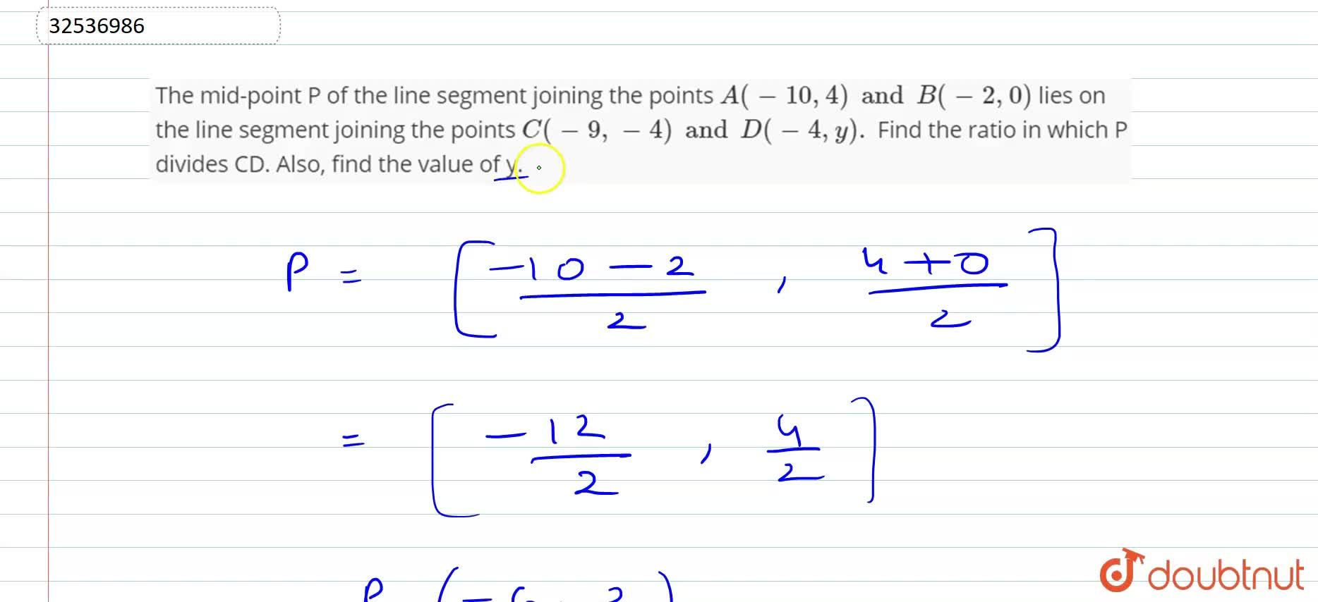 Solution for The mid-point P of the line segment joining the po
