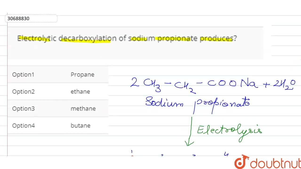 Solution for Electrolytic decarboxylation of sodium propionate