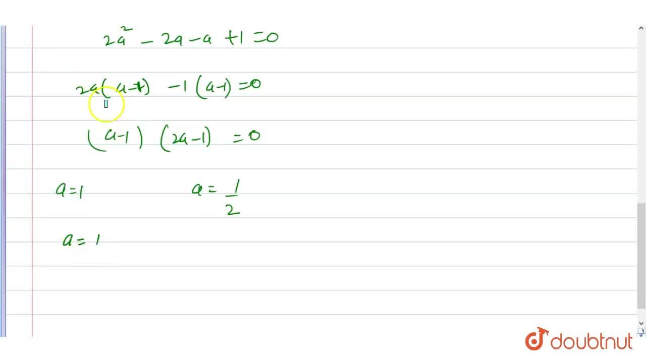 Solution for Find the values of a for which are vectors