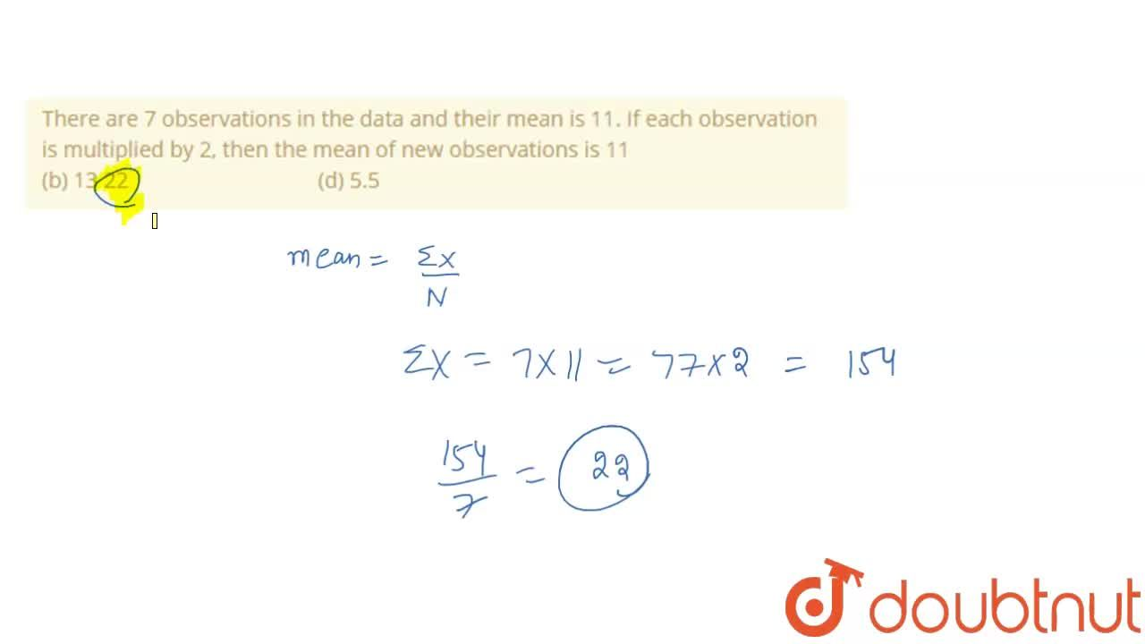 Solution for There are 7 observations   in the data and their