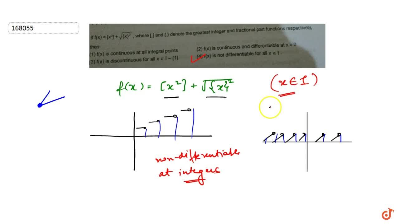 Solution for  If f(x) = [x^2] + sqrt({x}^2, where [] and {.}
