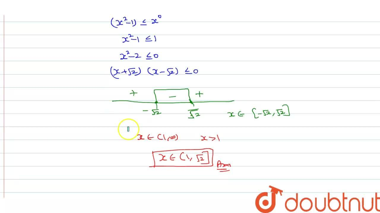 Solution for Solve log_(x)(x^(2)-1) le 0.
