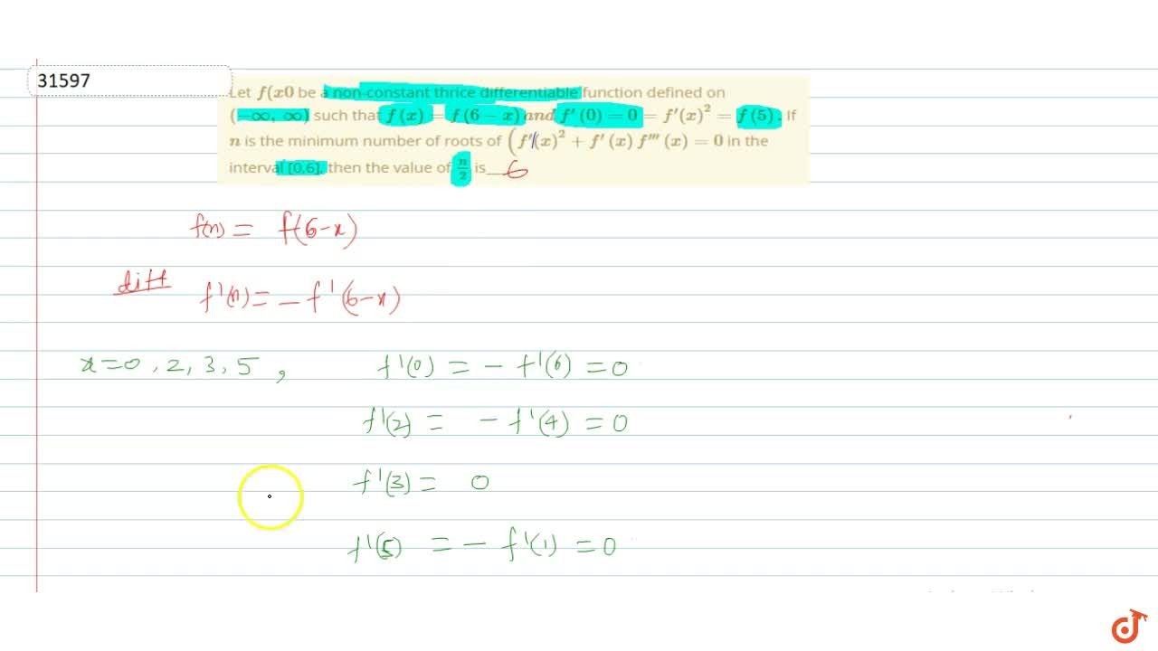 Solution for Let f(x0 be a non-constant thrice differentiable