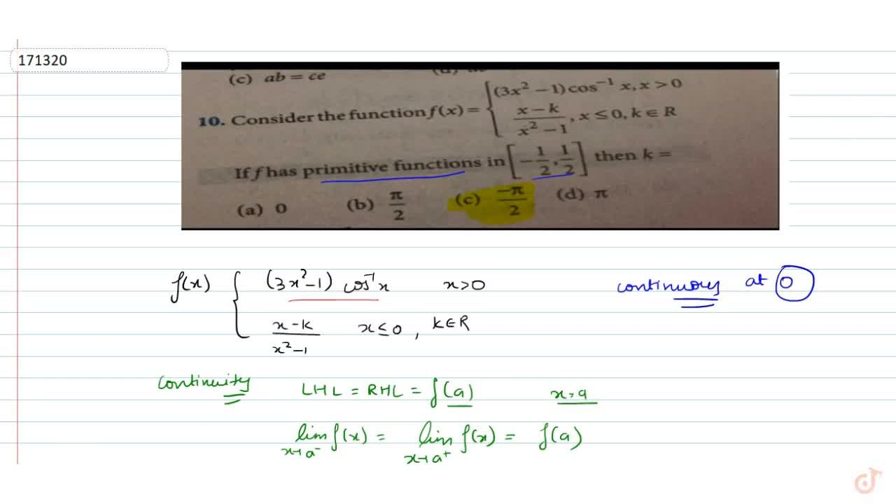 Solution for Consider the function f(x)=(3x^2-1)cos^(-1)x, x>0