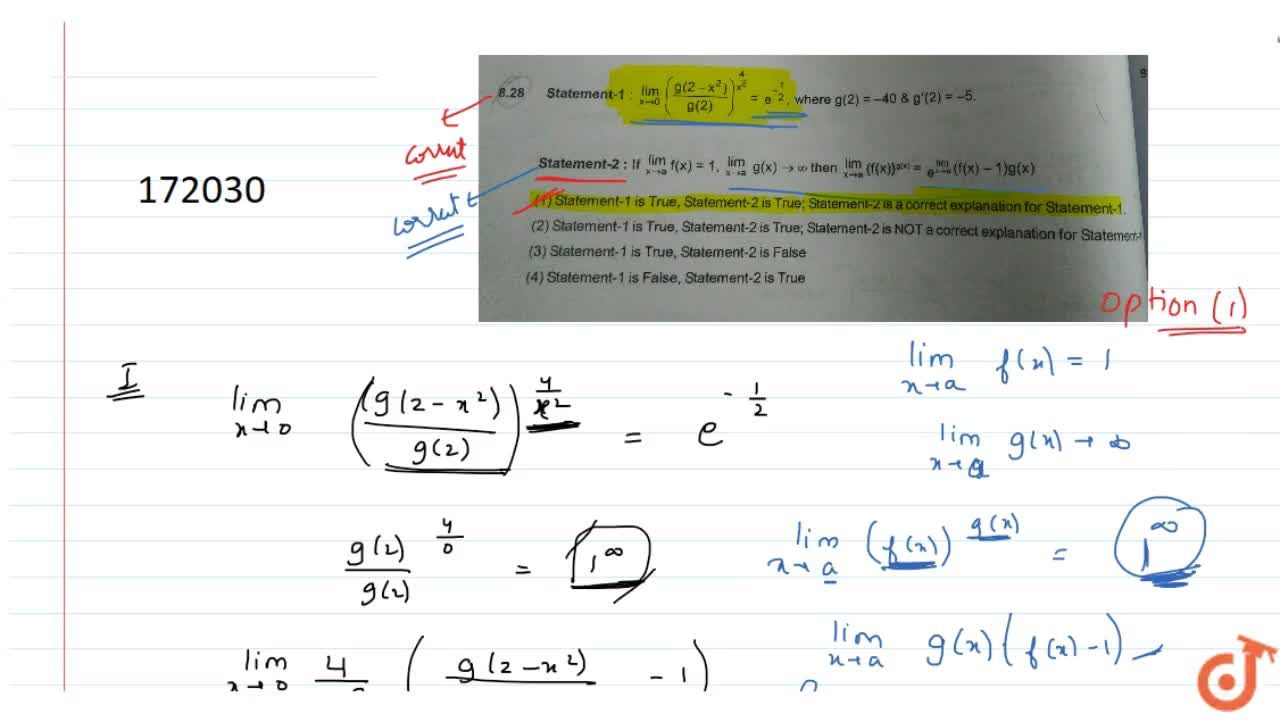 Solution for Statement-1 : lim_(x->0)(g(2-x^2),(g(2)))^(4,x^2)