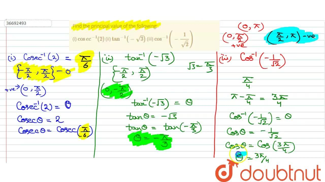 Solution for Find the principal value of the following: <br> (i