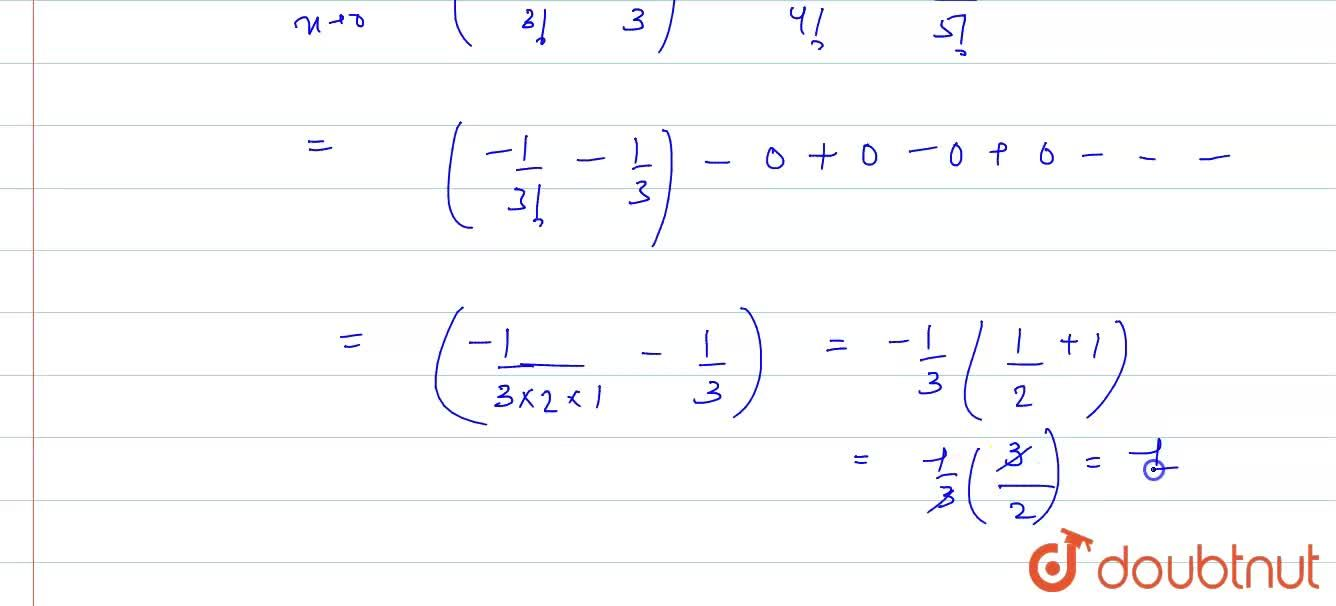 Solution for The value of lim_(xto0) (1+sinx-cosx+log(1-x)),(x