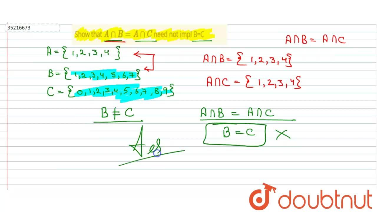 Solution for Show that A cap B = A cap C   need not impl B=C