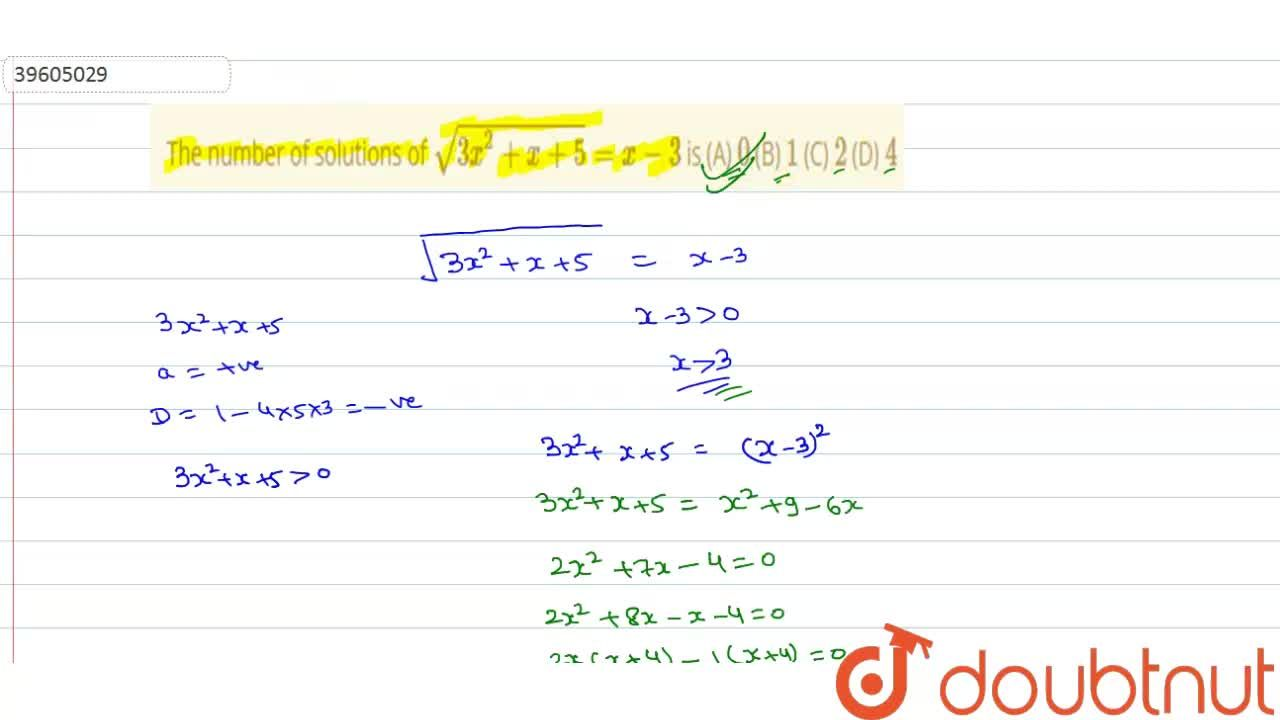Solution for The number of solutions of sqrt(3x^(2)+x+5)=x-3
