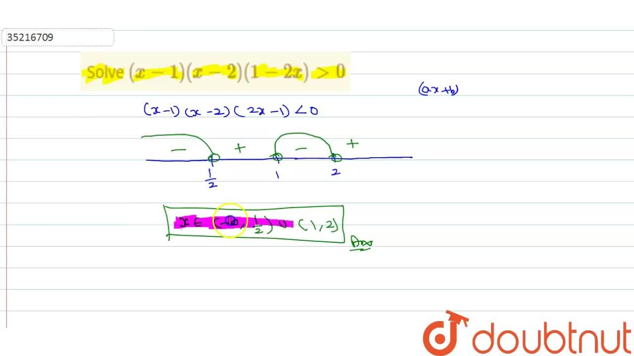 Solution for Solve (x-1 )(x-2)(1-2x) gt 0