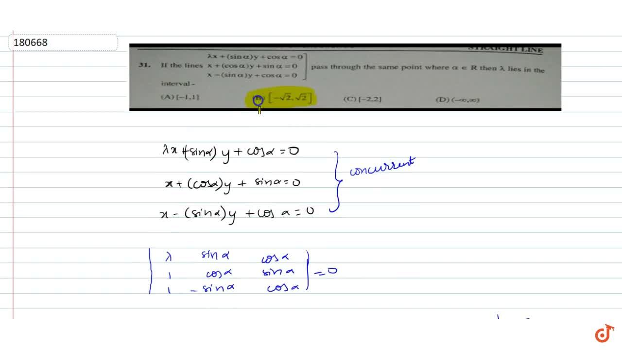 Solution for If the lines lambda x+(sin alpha)y+cosalpha=0, x+